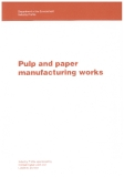 Pulp and paper manufacturing works