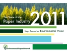The State of the Paper Industry 2011 Steps Toward an Environmental Vision