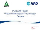 Pulp and Paper  Waste Minimization Technology   Review