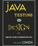 Java Testing and Design: From Unit Testing to Automated Web Tests
