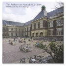the architecture annual 2007 2008 delft university of technology