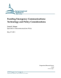 funding emergency communications technology and policy considerations