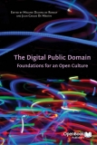 the digital public domain foundations for an open culture