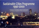 sustainable cities programme 1990 2000 a decade of united nations support