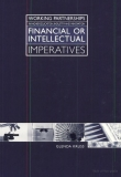 financial or intellectual imperatives