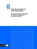turning science into business patenting and licensing at public research