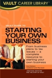 vault career guide to starting your own business