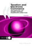 taxation and electronic commerce implementing the ottawa taxation framework