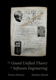 the grand unified theory of software engineering