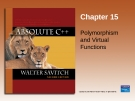 Chapter 15 Polymorphism and Virtual Functions