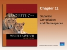 Chapter 11 Separate Compilation and Namespaces
