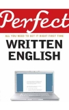 Perfect  All You Need To Get It Right First Time Written English