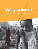 """Will you listen?"" Young voices from conflict zones"