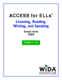 ACCESS for ELLs® Listening, Reading,  Writing, and Speaking