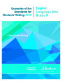 Examples of the Standards for Students' Writing 2009: English  Language Arts  Grade 9
