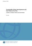 Sustainable Urban Development and  the Chinese Eco-City