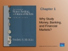 Why Study Money, Banking, and Financial Markets?