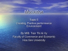 Creating positive Performance Environment