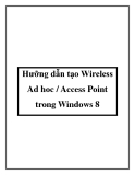 Hưỡng dẫn tạo Wireless Ad hoc / Access Point trong Windows 8