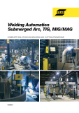 Welding Automation Submerged Arc, TIG, MIG/MAG COMPLETE SOLUTIONS IN WELDING AND CUTTING FROM ESAB