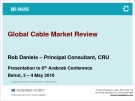 Global Cable Market Review