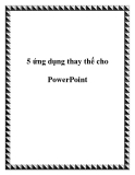 5 ứng dụng thay thế cho PowerPoint