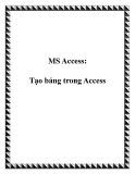 MS Access: Tạo bảng trong Access