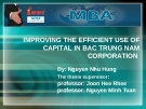 IMPROVING THE EFFICIENT USE OF CAPITAL IN BAC TRUNG NAM CORPORATION