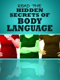 Hidden Secrets of Body Language