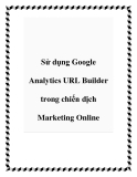Sử dụng Google Analytics URL Builder trong chiến dịch Marketing Online