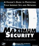 Maximum Security: A Hacker's Guide to Protecting Your Internet Site and Network