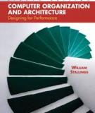 Computer Organization and Architecture: Designing for Performance, 8th Edition - William Stallings