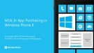 M16: In App Purchasing in Windows Phone 8