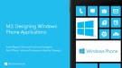 M2: Designing Windows Phone Applications