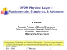 OFDM Physical Layer - Fundamentals, Standards, & Advances