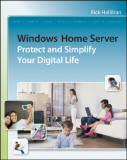 Windows Home Server Protect and Simplify Your Digital Life