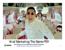 Viral Marketing Trường hợp The Same PSY