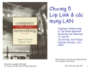 Computer Networking: A Top Down Approach Featuring the Internet - Chương 5