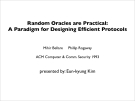 Random Oracles are Practical: A Paradigm for Designing Efficient Protocols