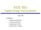 ECE 551 Digital Design And Synthesis: Lecture 1
