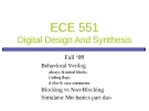 ECE 551 Digital Design And Synthesis: Lecture 4