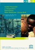 Conflict Prevention and Cooperation in International Water Resources -  Course book