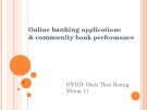 Thuyết trình: Online banking applications & community bank performance