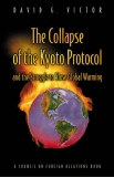 Ebook The Collapse of the Kyoto Protocol and the Struggle to Slow Global Warming