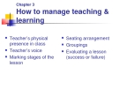 Lecture Chapter 3 How to manage teaching & learning