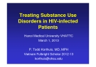 Treating Substance Use Disorders in HIV-infected Patients - Hanoi Medical University