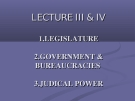 Lectures Comparative political: Lecture III & IV
