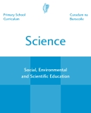 Primary School Curriculum Science Social, Environmental and Scientific Education