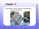 International Business - Chapter 19: International human resource management and labor relations