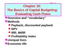 Bài giảng Chapter 10: The Basics of Capital Budgeting: Evaluating Cash Flows